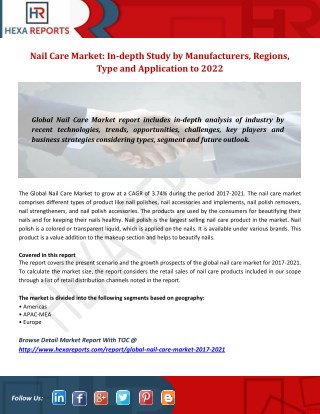 Nail Care Market: In-depth Study by Manufacturers, Regions, Type and Application to 2021