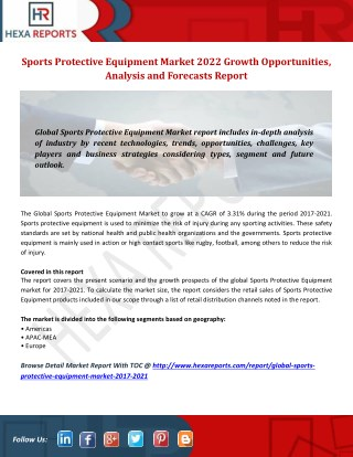 Sports Protective Equipment Market 2021 Growth Opportunities, Analysis and Forecasts Report