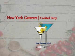 NYC caterers Cocktail Party
