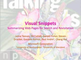 Visual Snippets Summarizing Web Pages for Search and Revisitation