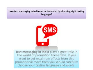 How text messaging in India can be improved by choosing right texting language?
