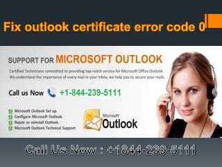 Fix outlook certificate error code 0 @1-(844)-2395111