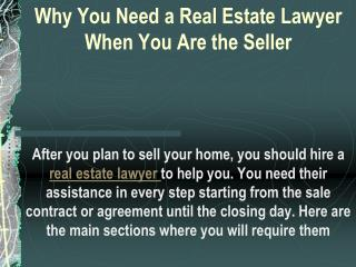The real estate lawyer Ready To Assist You Any Legal Issue