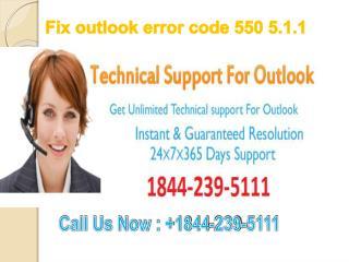 Fix outlook error code 550 5.1.1 #1-844-239-5111