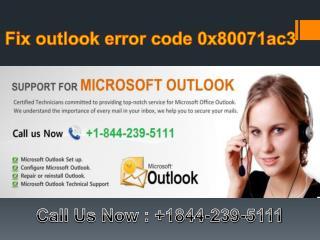 Fix outlook error code 0x80071ac3 @1-(844)-239-5111