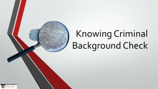 Knowing Criminal Background Check
