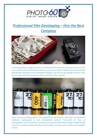 Professional Film Developing – Hire the Best Company