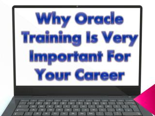 Oracle Training - Very Important For Your Career