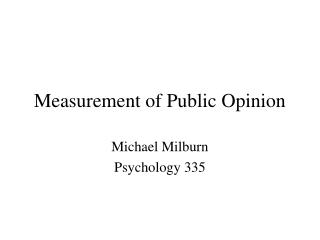 Measurement of Public Opinion