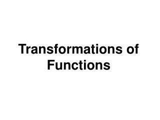 Transformations of Functions
