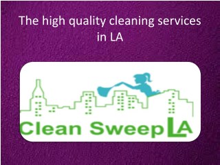The best cleaning company in Los Angeles