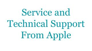 Service and Technical Support From Apple