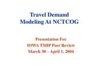 Travel Demand Modeling At NCTCOG