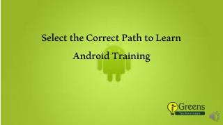 Select the Correct Path to Learn Android Training