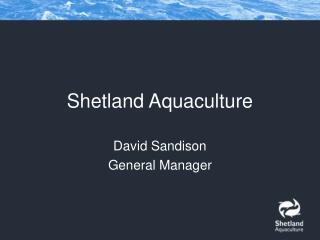 Shetland Aquaculture