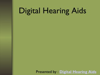 What is Digital Hearing Aids?