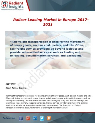 Railcar Leasing in Europe Market Analysis, Growth and Overview Report To 2014 - 2025