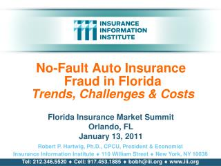 No-Fault Auto Insurance  Fraud in Florida  Trends, Challenges  Costs