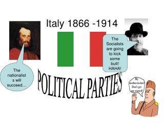 Italy 1866 -1914