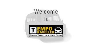 12 Seater Tempo Traveller Hire in Delhi - Booking Online