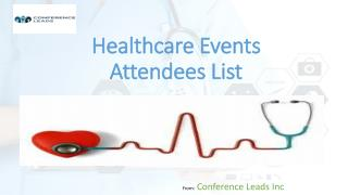 Healthcare Events Attendee List, Healthcare Conference Attendees List
