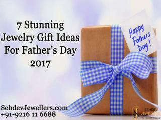 7 Stunning Jewelry Gift Ideas For Father's Day 2017