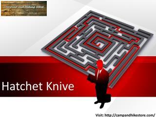 Hatchet Knive