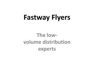 Fastway Flyers
