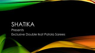 Pure Patola Double Ikat Handloom Sarees