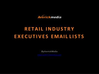 Retail Industry Executives Email Lists