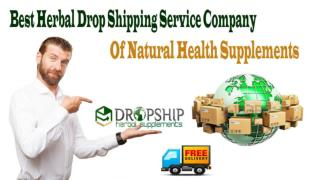 Best Herbal Drop Shipping Service Company of Natural Health Supplements