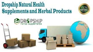 Dropship Natural Health Supplements and Herbal Products