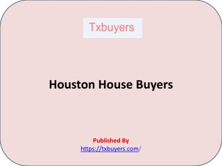 TX Buyers-Houston House Buyers