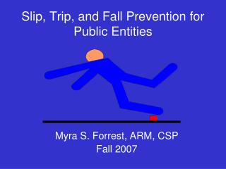Slip, Trip, and Fall Prevention for Public Entities