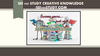 SEI 500 STUDY creative knowledge /sei500study.com