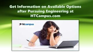 Get Information on Available Options after Pursuing Engineering at HTCampus.com