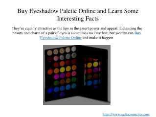Buy Eyeshadow Palette Online and Learn Some Interesting Facts