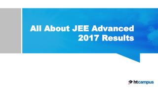 All About JEE Advanced 2017 Results