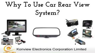 Why To Use Car Rear View System?