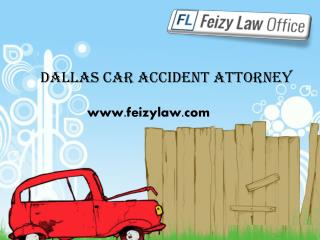 Dallas Car Accident Attorney - Feizylaw.com