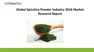 Global spirulina powder industry 2016 market research report