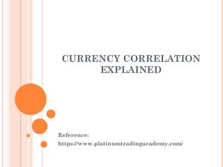CURRENCY CORRELATION EXPLAINED