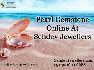 Pearl Gemstone Online At Sehdev Jewellers