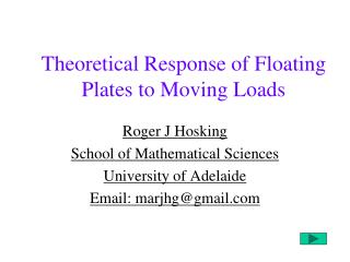 Theoretical Response of Floating Plates to Moving Loads
