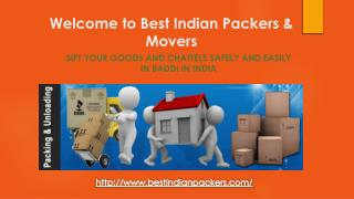 Sift Your Goods and Chattels Safely and Easily In Baddi In India