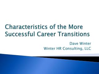 Characteristics of the More Successful Career Transitions