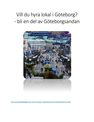 Möjligheterna för att hyra lokaler i Göteborg