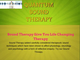 Sound Therapy Give You Life Changing Therapy