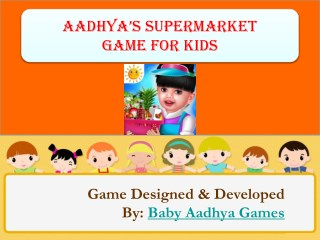 Aadhya's Supermarket Game for Kids