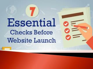 7 Essential Website Checks Before Launch